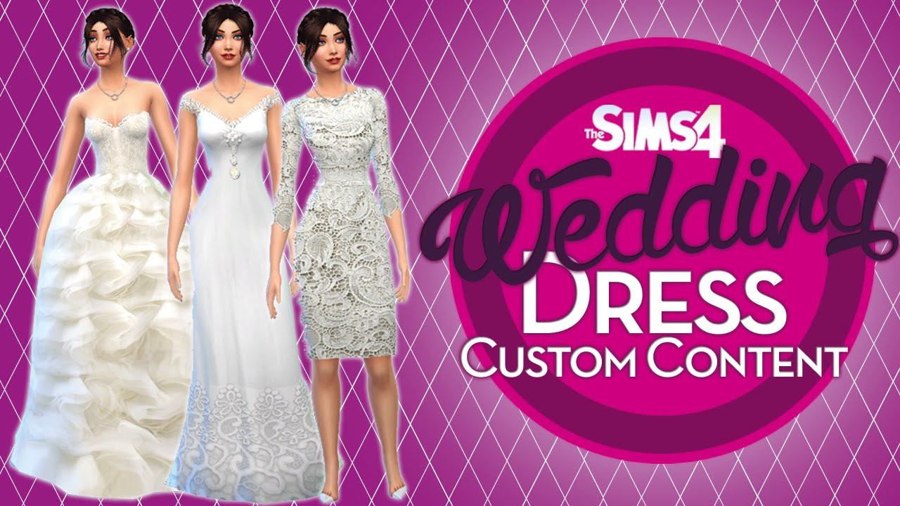 The Sims 4 - Wedding Dresses - Custom Content ♡ (and I have Hic-ups ...