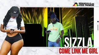 Sizzla - Come Link Me Girl [Official Lyric Video 2017]