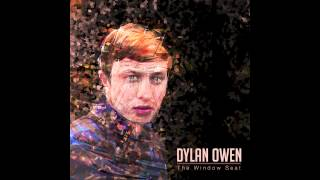 "Dylan Owen - ""the Window Seat"""