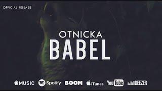 Otnicka - Babel (Official Release)
