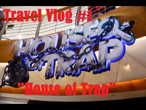 Travel Vlog #1  House of Trap @MKG