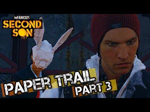 infamous paper trail part 3 help
