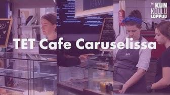 Ravintola-alan TET: TET kahvila Cafe Caruselissa