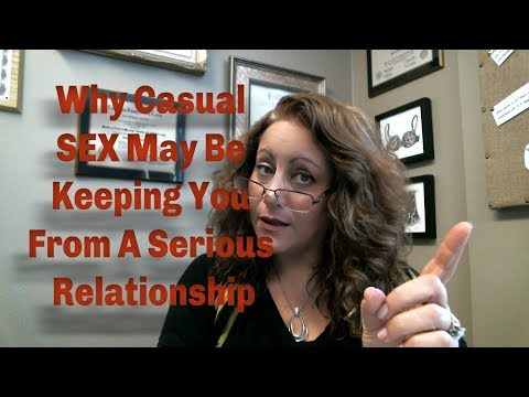 casual dating or serious relationship