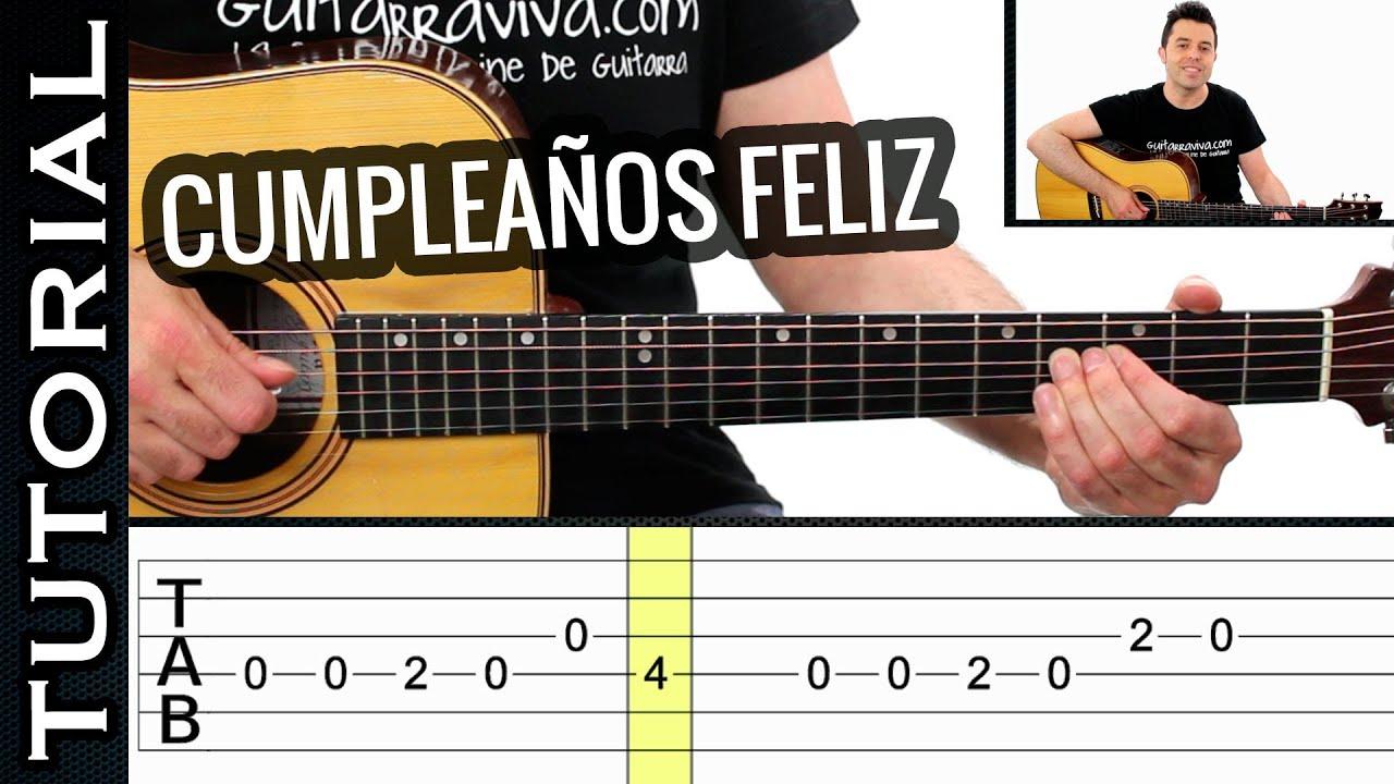 Como Tocar Feliz Cumpleaños En Guitarra Fácil Melodia Muy Fácil Acústica Youtube