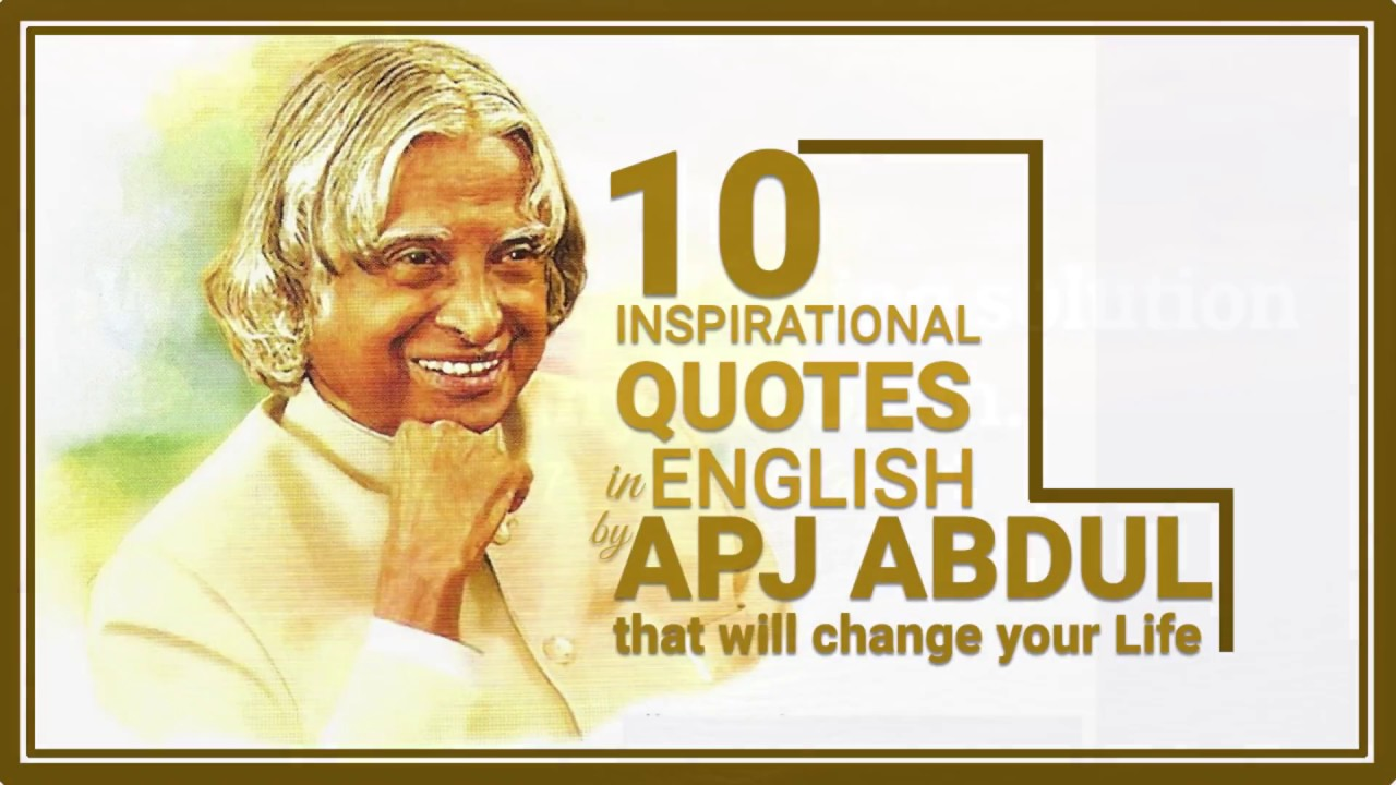 10 Inspirational Quotes In English By Apj Abdul Kalam Apj Abdul