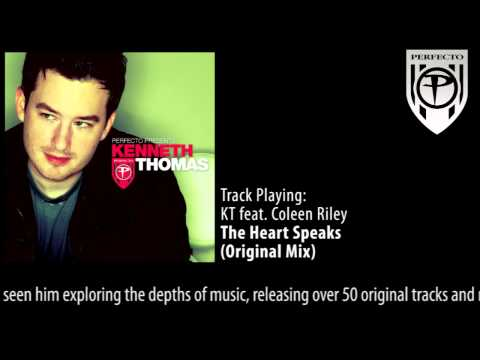Perfecto Presents Kenneth Thomas: KT feat. Coleen Riley - The Heart Speaks