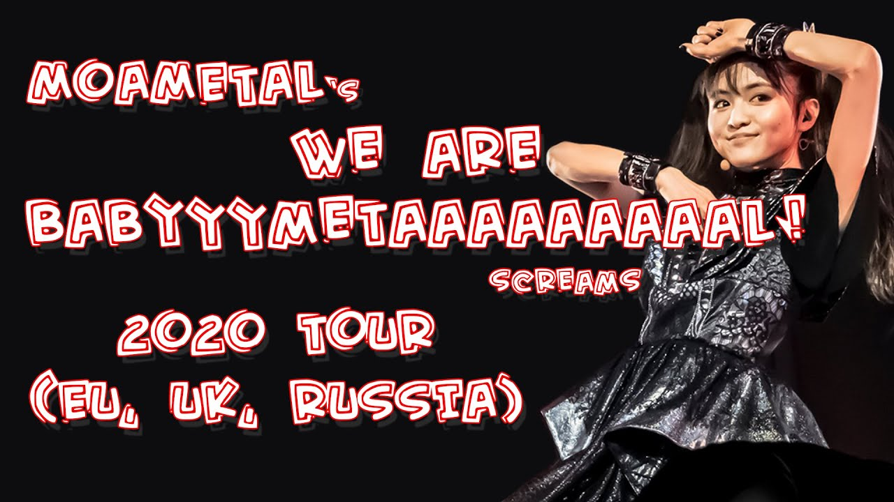 MOAMETAL - we are BABYMETAL! [Road of Resistance/End Show Call & Response] [2020 EU-UK-Russia Tour]