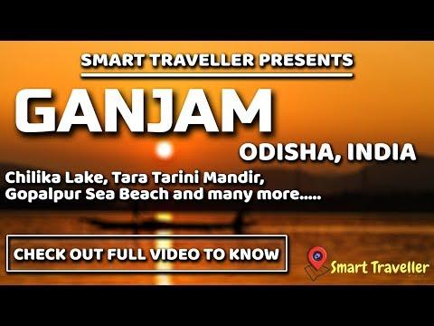 Ganjam | Odisha | India | Gopalpur | Chilika Lake | Full Video