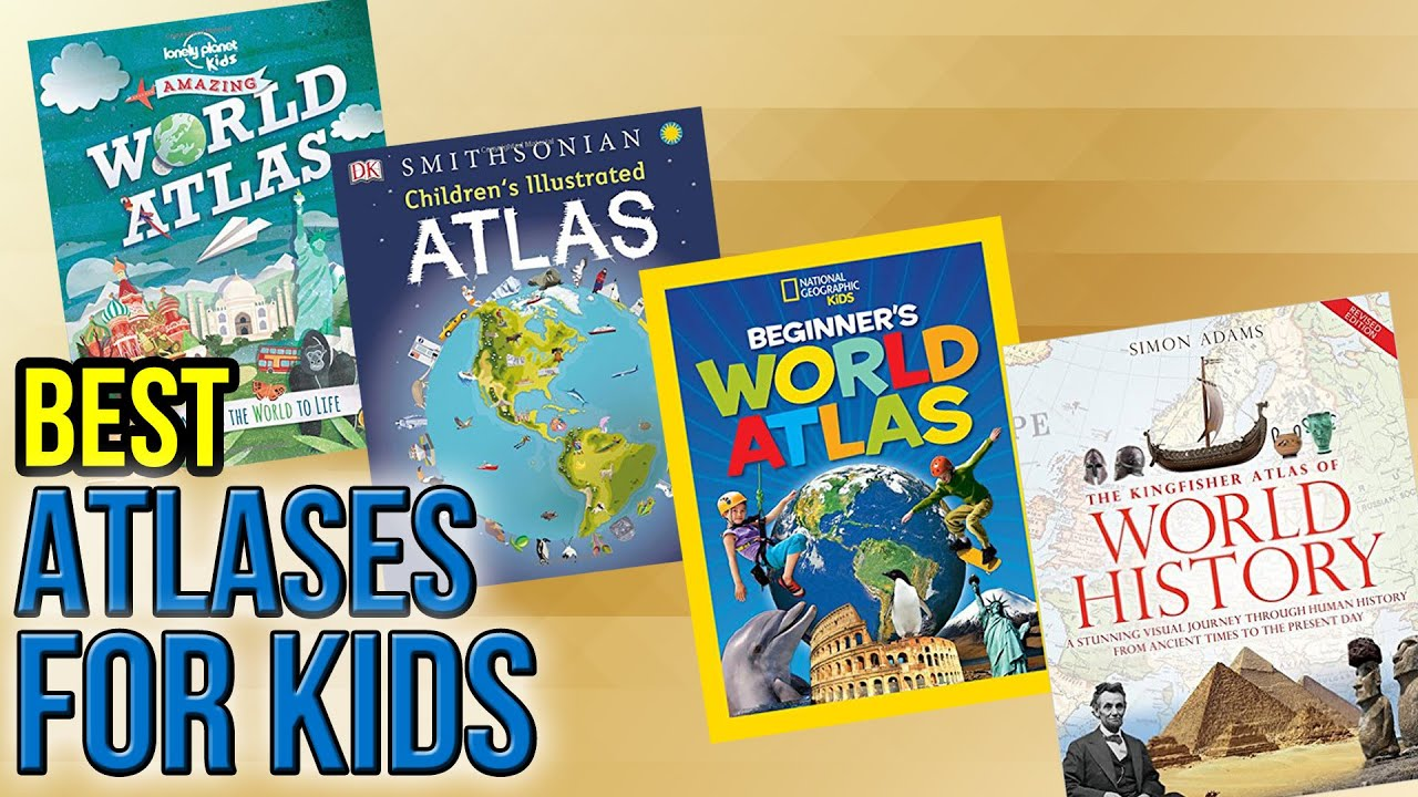 The Best Ipad Apps For Toddlers New Atlas >> 10 Best Atlases For Kids 2017