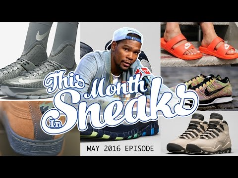 KD 8's ARE TRASH, DOPE PUMA COLLAB, AJ 10's AND MORE ON - This Month In Sneaks