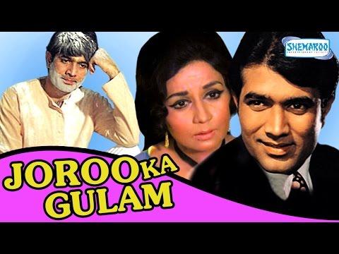 Joroo Ka Gulam [1972] - Rajesh Khanna - Nanda - Hindi Full Movie
