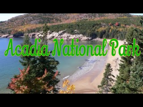 Visiting Acadia National Park in Mount Desert, Maine, United States - The Best National Park in USA