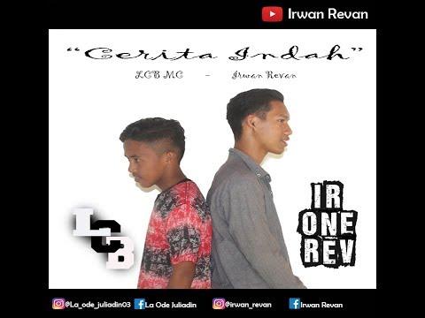 IR-ONE REV X LCB MC - Cerita Indah (Official Music Video)
