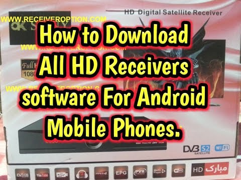 How to Download All HD receivers software For Android Mobile