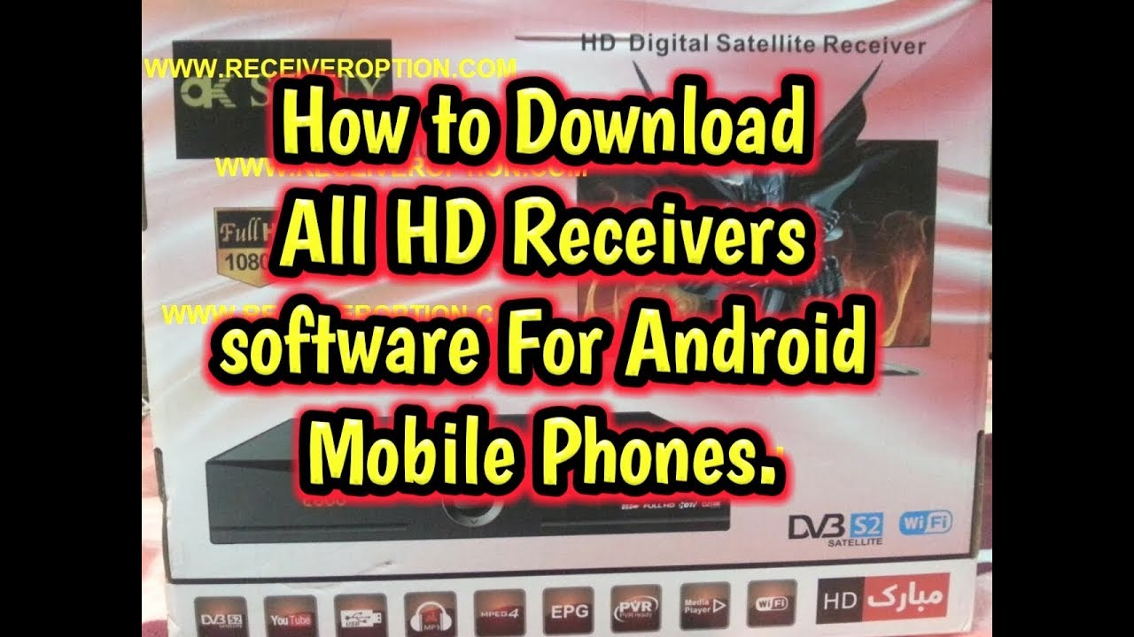 How to Download All HD receivers software For Android Mobile Phones