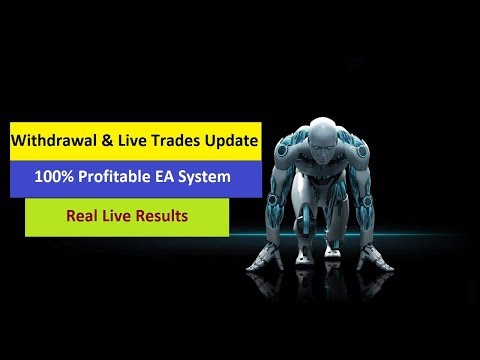 Auto Trading Forex Robot Withdrawal & Live Trades Update|100% Profitable EA System-Real live results