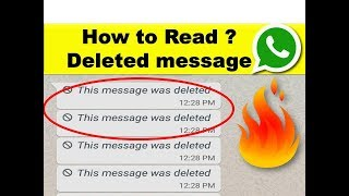 Read the deleted messages on WhatsApp! This message was Deleted