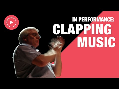 Clapping Music Performance
