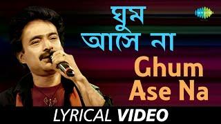 Ghum Ashe Na with lyrics | Nachiketa Chakraborty | Samoyer Daanaay Nachiketa | HD Song
