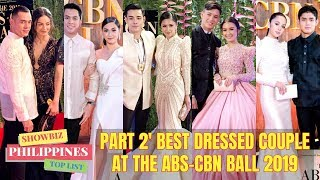 BEST DRESSED COUPLE ABS-CBN BALL 2019 PART 2
