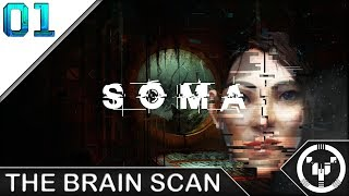 THE BRAIN SCAN | Soma | 01