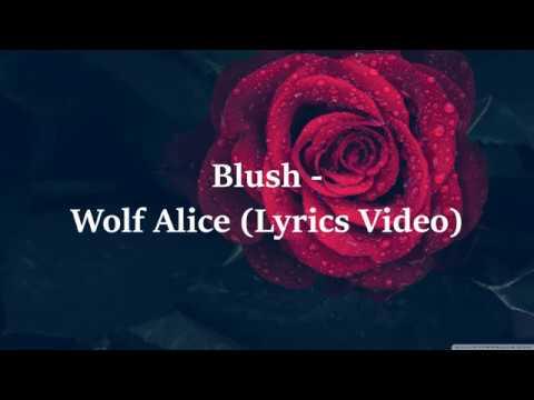 Wolf Alice - Blush (Lyrics)