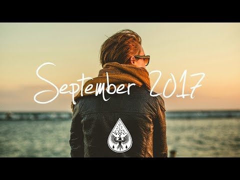 Indie/Rock/Alternative Compilation - September 2017 (1½-Hour Playlist)