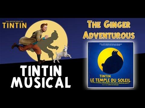• Tintin Musical • The Temple of The Sun •