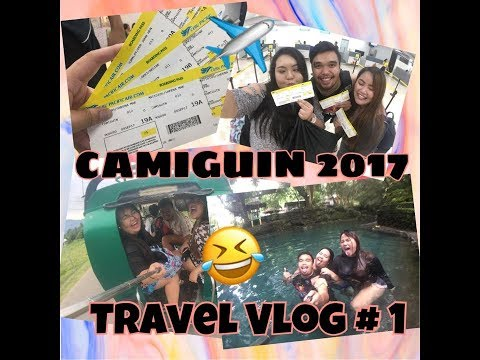 TRAVEL VLOG #1 | CAMIGUIN 2017 PART 1 DAY 1