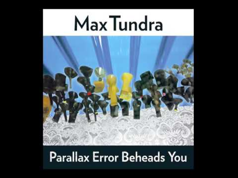 Max Tundra - The Entertainment