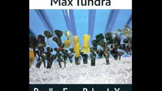 Max Tundra - The Entertainment