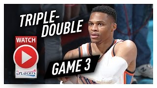 Russell Westbrook Game 3 Triple-Double Highlights vs Rockets 2017 Playoffs - 32 Pts, 13 Reb, 11 Ast