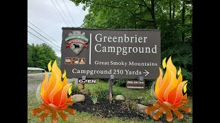 UPDATE:  Greenbrier Campground at Gatlinburg Tennessee 2019