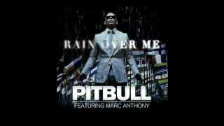 Pitbull ft. Marc Anthony - Rain Over Me  [ 2011 new song ]