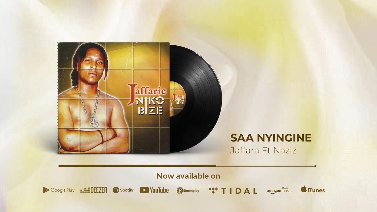 Download Jaffarai - Saa nyingine Ft Nazizi