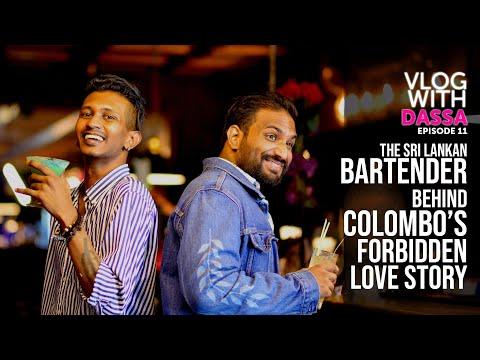 The Sri Lankan Bartender behind Colombo's forbidden Love story : Dassa Vlogs ep 11