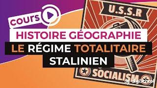 Le régime totalitaire Stalinien - Histoire géographie Collège - digiSchool