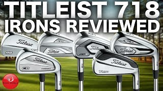 NEW TITLEIST 718 IRONS REVIEWED