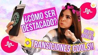 ¿CÓMO SER DESTACADO EN MUSICAL.LY? + TRANSICIONES COOLS!! || Bianki Place ♡