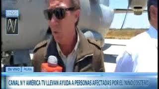 CANAL N Y AMERICA TV LLEVAN AYUDA A PERSONAS AFECTADAS POR EL NIÑO COSTERO