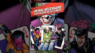 Un Mal Nécessaire: Les Vilains de DC Comics (VOST)