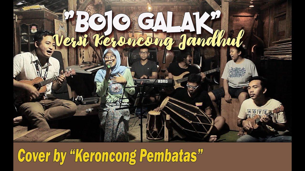 Bojo Galak: Cover By Keroncong Pembatas (Versi