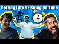 Getting Late VS Being On Time   Bekaar Films   Comedy Skit