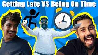 Getting Late VS Being On Time | Bekaar Films | Comedy Skit