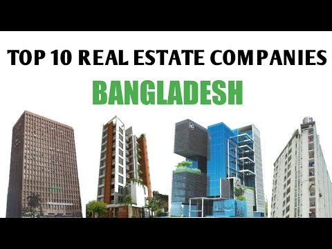TOP 10 REAL ESTATE COMPANIES IN BANGLADESH | CHANNEL 2K18