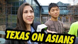 WHAT DOES TEXAS THINK ABOUT ASIANS?