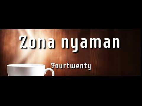 🎵-lirik-zona-nyaman---fourtwenty-(ska-version)