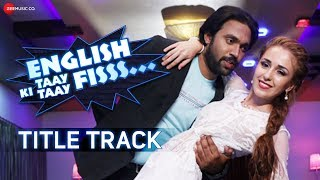 English Ki Taay Taay Fisss Title Track | Shaan | Rajpal Yadav & Sunil Pal