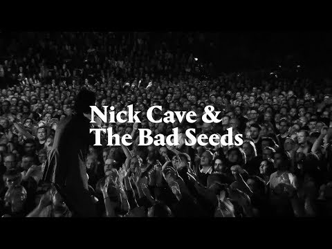 Nick Cave & The Bad Seeds - North & Latin America 2018 Tour Trailer